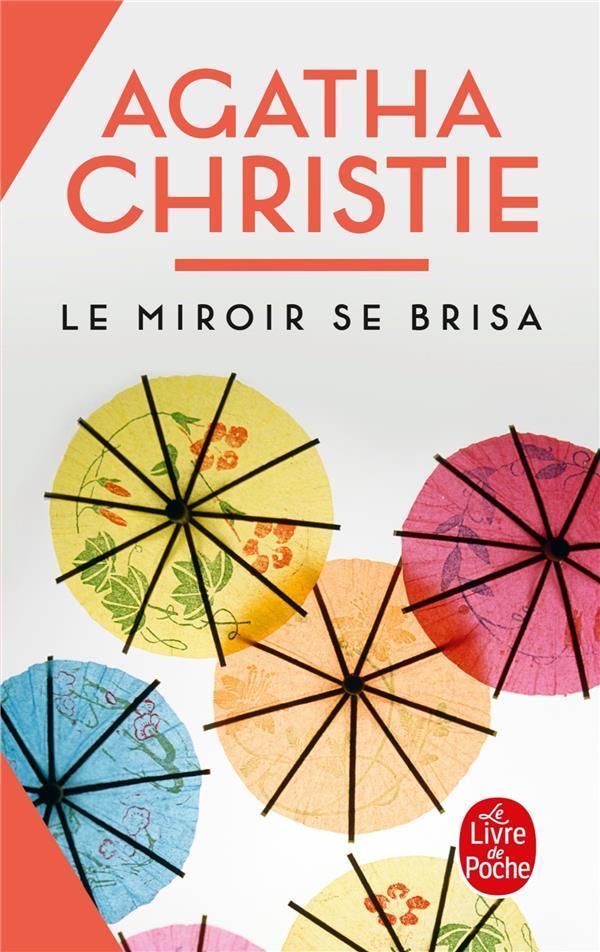 Livre le miroir se brisa agatha christie for Le miroir se brisa