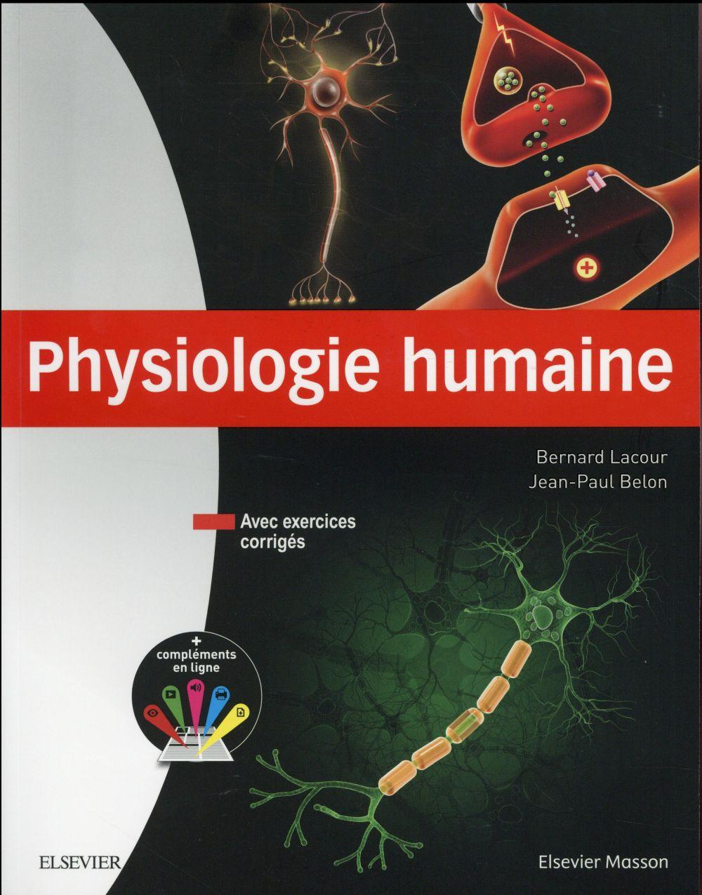 Physiologie humaine  - Bernard Lacour  - Jean-Paul Belon