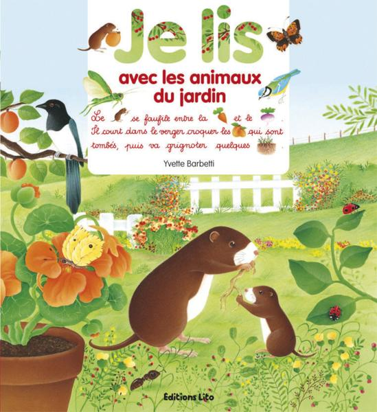 Livre les animaux du jardin yvette barbetti - Les animaux du jardin ...