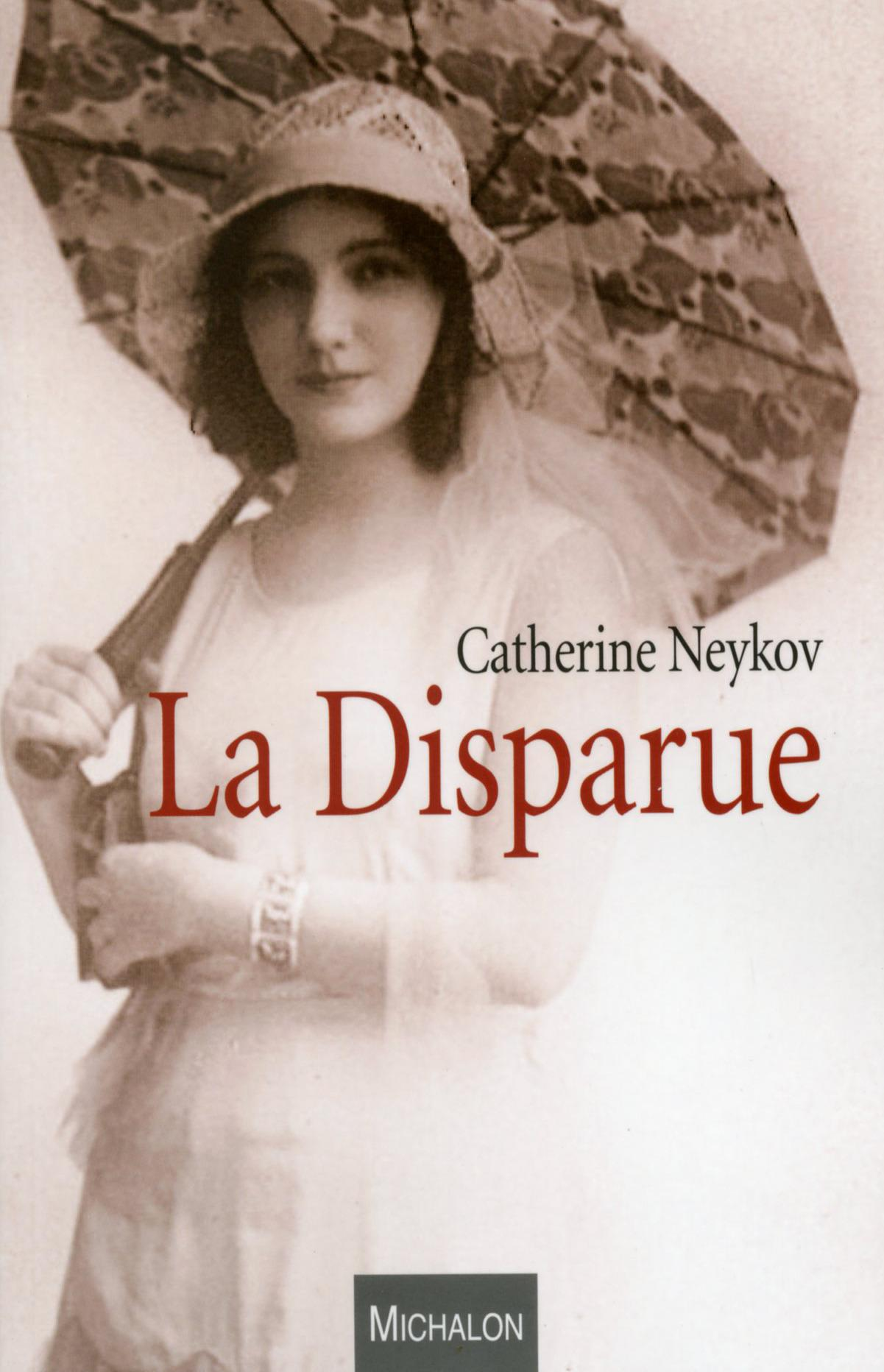 La disparue  - Catherine Neykov