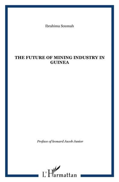 Vente  Future of mining industry in Guinea  - Ibrahima Soumah