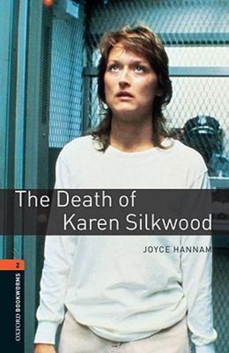 Obwl 3e level 2: the death of karen silkwood  - Hannam