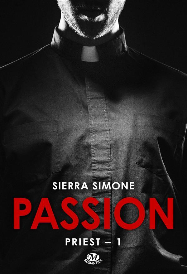 Priest t.1 ; passion  - Simone Sierra