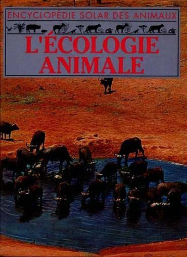 Ecologie Animale (L') Alb  - Collectif