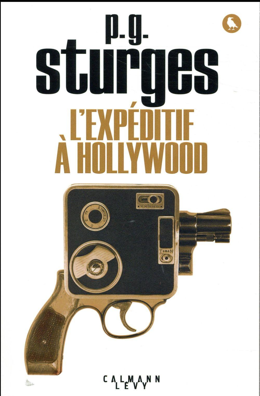 L'expéditif à Hollywood  - P. G. Sturges