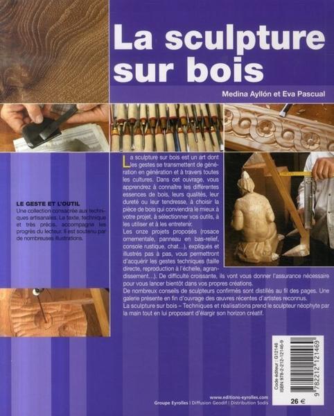 Livre  La sculpture sur bois, techniques et réalisations
