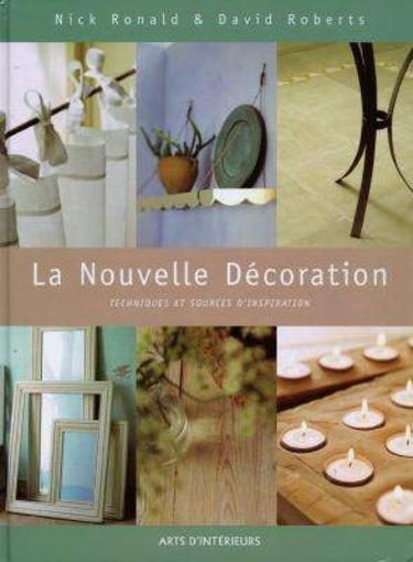Une Nouvelle Decoration  - Ronald  - Roberts