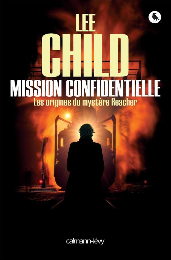 Mission confidentielle  - Lee Child