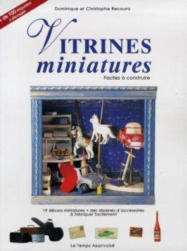 Vitrines Miniatures  - Collectif
