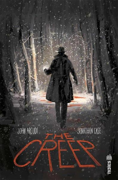 Vente Livre :                                    The creep                                      - John Arcudi  - Jonathan Case