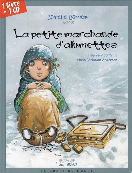 La petite marchande d 39 allumettes hans christian andersen lea weber danielle darrieux livre - La petite marchande angers ...