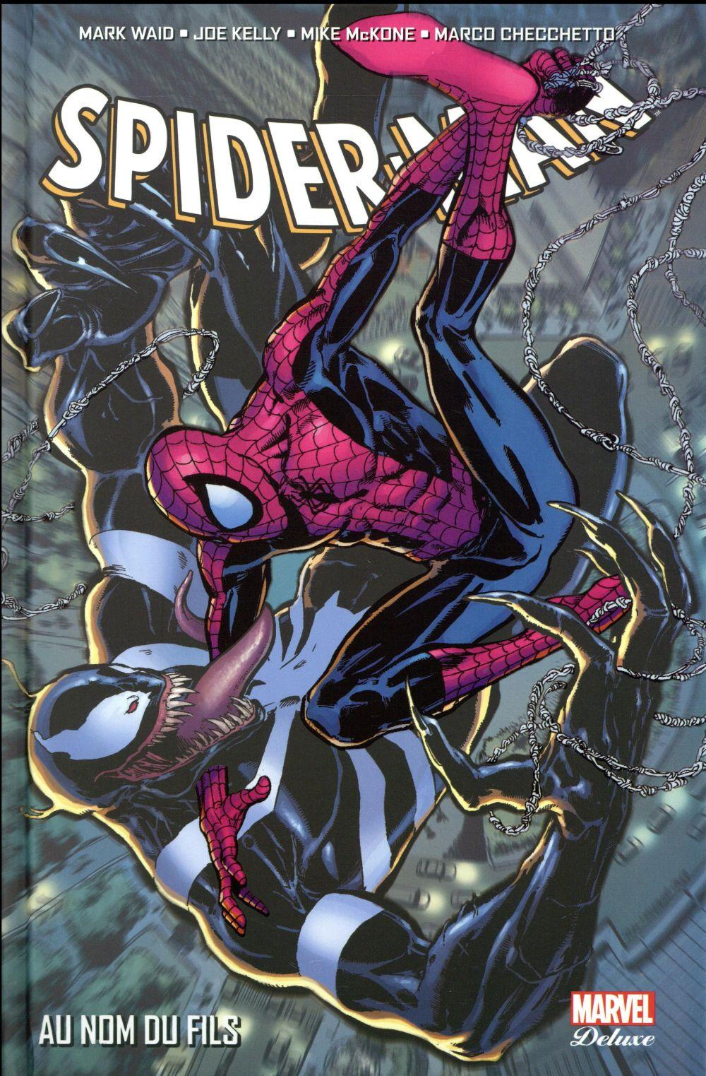 Spider-Man ; au nom du fils  - Marco Checchetto  - Mark Waid  - Joe Kelly  - Mike Mckone