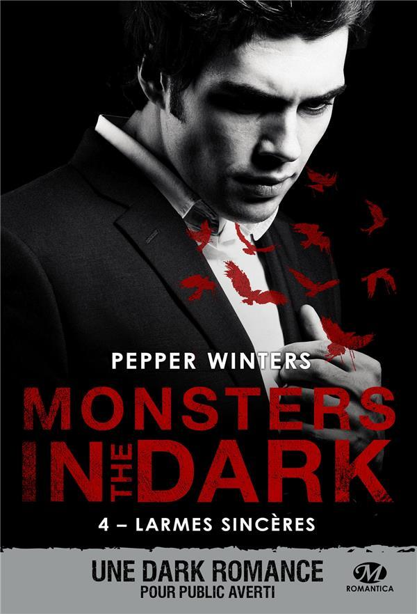 Vente  Monsters in the dark T.4 ; larmes sincères  - Pepper Winters