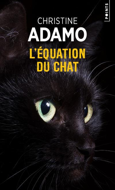 L'équation du chat  - Christine Adamo