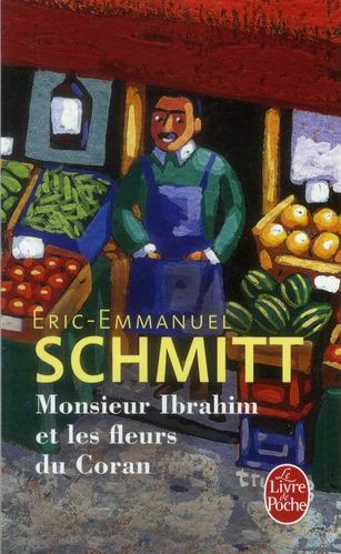 livre monsieur ibrahim et les fleurs du coran ric emmanuel schmitt. Black Bedroom Furniture Sets. Home Design Ideas