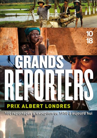 Livre grands reporters prix albert londres 100 for Chambre de commerce francaise a londres