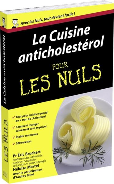 livre cuisine anticholest rol pour les nuls eric bruckert
