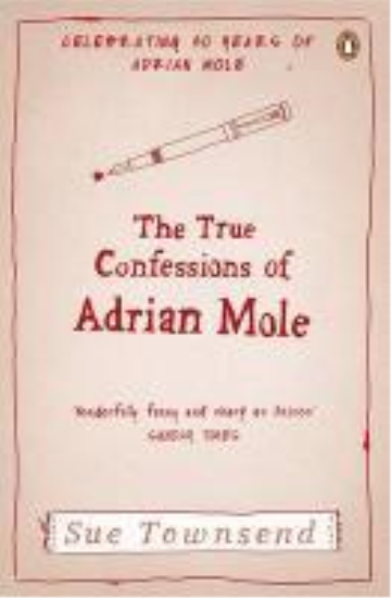 True confessions of adrian albert mole, the  - Sue Townsend
