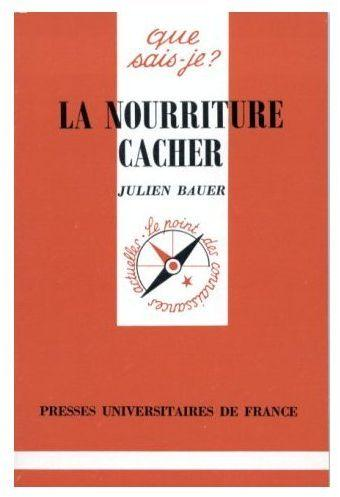 La nourriture cacher qsj 3098  - Bauer Jerry