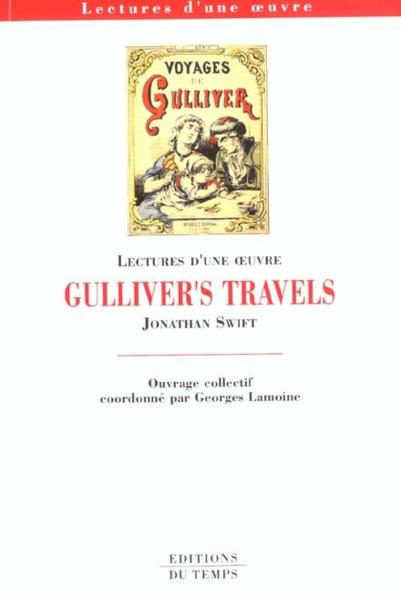 Gulliver's travels, de Jonathan Swift  - Georges Lamoine