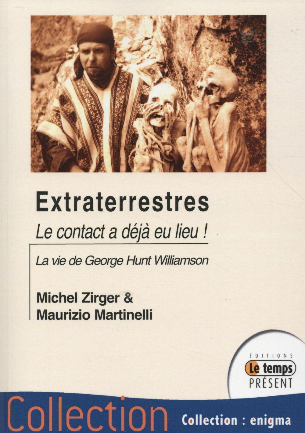 Extraterrestres le contact a déjà eu lieu - Michel Zirger