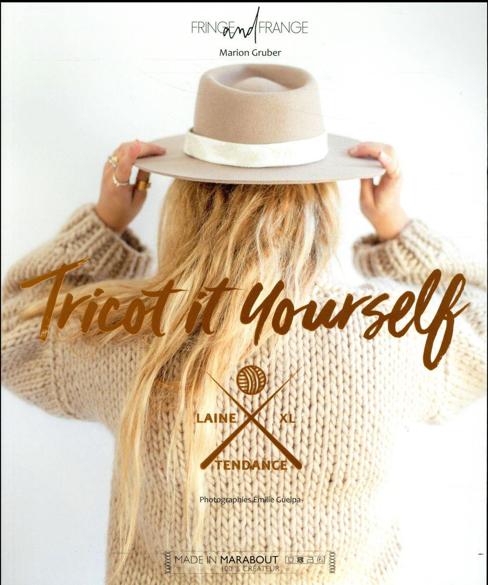 Vente Livre :                                    Tricot it yourself                                      - Marion Gruber