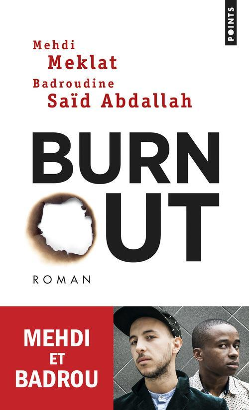 Burn out  - Mehdi Meklat  - Badroudine Said Abdallah