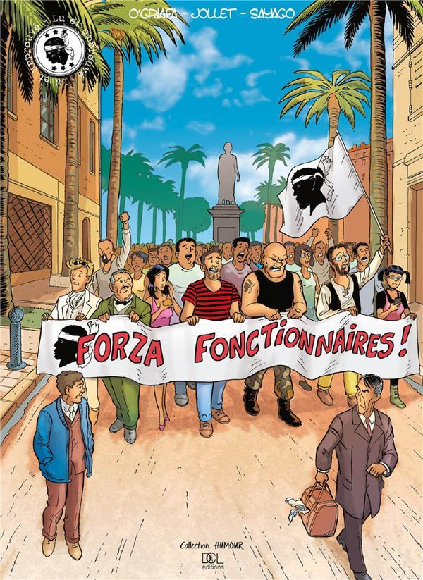 Forza fonctionnaires !  - Collectif