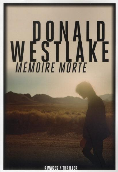Mémoire morte  - Donald Westlake