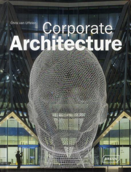 Corporate architecture  - Chris Van Uffelen
