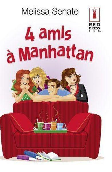 4 amis à Manhattan  - Melissa Senate