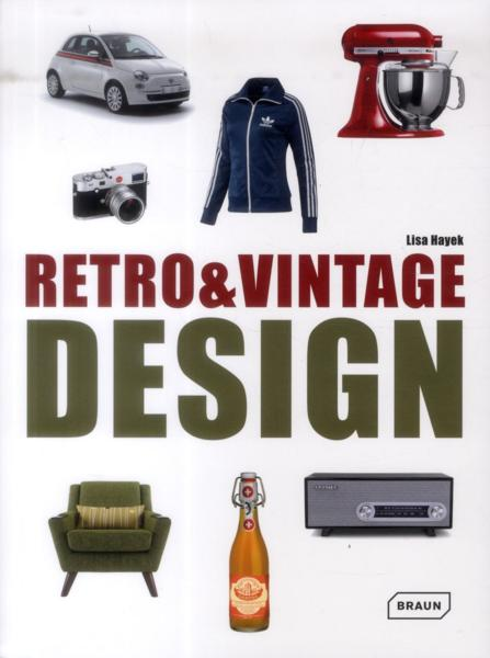 Retro and vintage design  - Lisa Hayek
