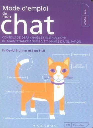 Mode D'Emploi De Mon Chat  - David Brunner  - Sam Stall