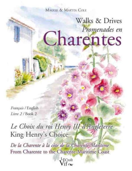 Walks and drives  t.2 ; promenades en Charentes  t.2  - Maggie Cole  - Martin Cole