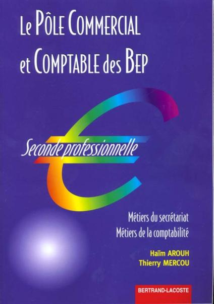 Le Pole Comm/Comptable 2de Prof-Arouh  - Arouh Mercou