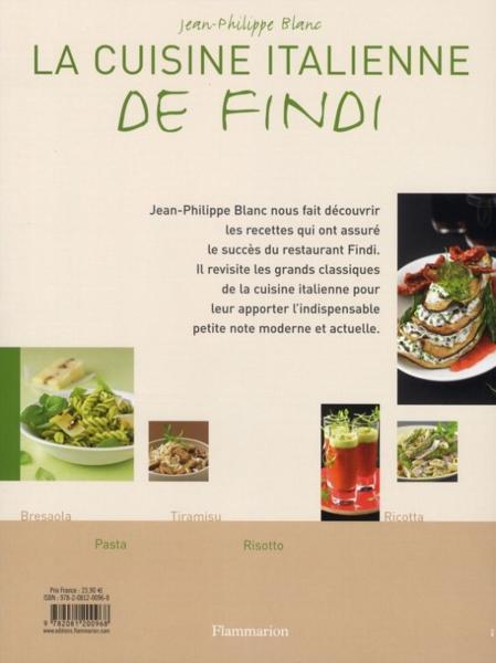 livre la cuisine italienne de findi jean philippe blanc. Black Bedroom Furniture Sets. Home Design Ideas