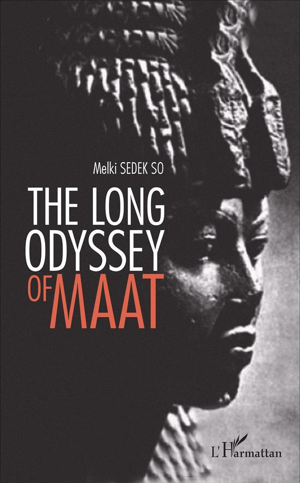 The long odyssey of maat  - Melki Sedek So