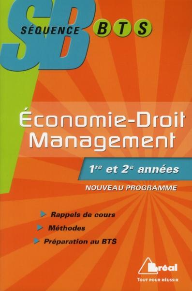 Sequence Bts ; Economie, Droit, Management  - Collectif