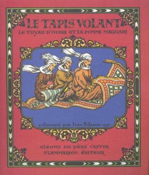 Livre Le Tapis Volant, Le Tuyau D'Ivoire Et La Pomme