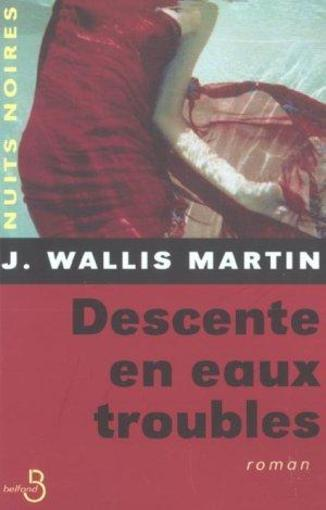 Descente en eaux troubles  - Julia Wallis-Martin