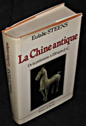 La Chine Antique  - Steens
