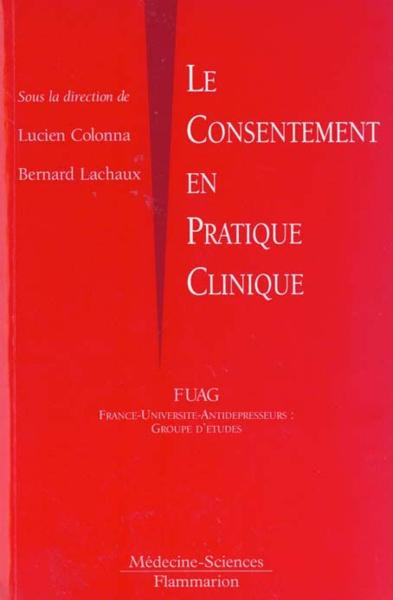 Le consentement en pratique clinique  - Lucien Colonna