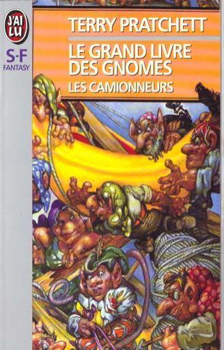 Livre le grand livre des gnomes t 1 les camionneurs for Le grand livre du minimalisme