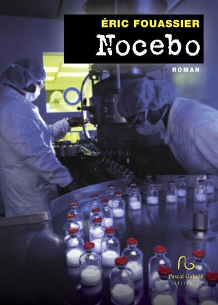 L'Effet Nocebo  - Éric Fouassier