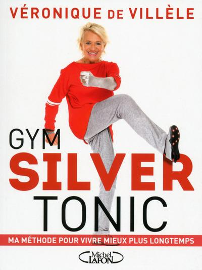 gym silver tonic v ronique de vill le livre france. Black Bedroom Furniture Sets. Home Design Ideas