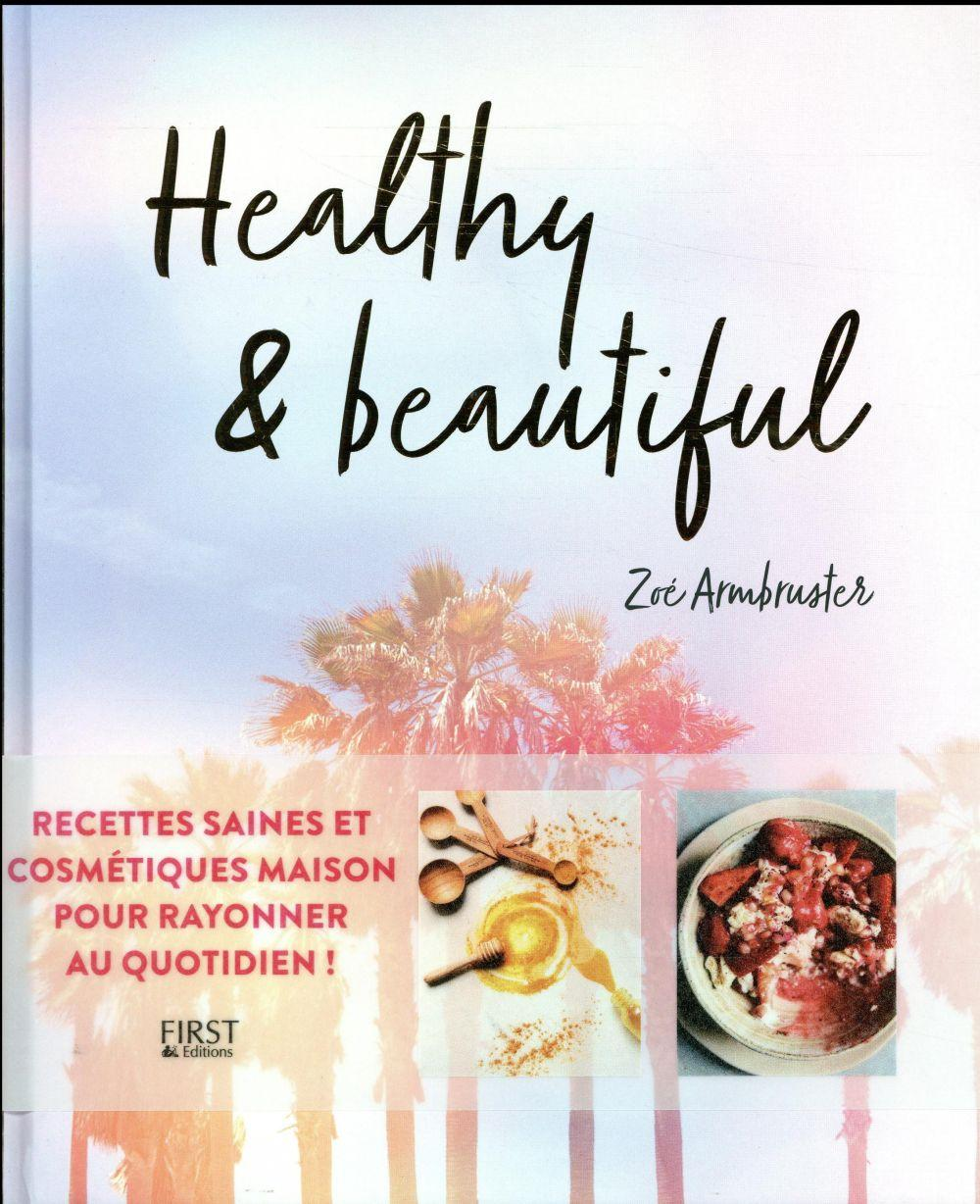 Healthy & beautiful  - Armbruster Zoe