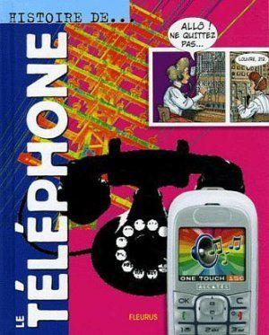 livre histoire du t l phone jacques beaumont. Black Bedroom Furniture Sets. Home Design Ideas