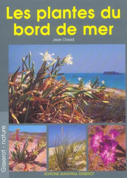 livre les plantes du bord de mer jean david. Black Bedroom Furniture Sets. Home Design Ideas