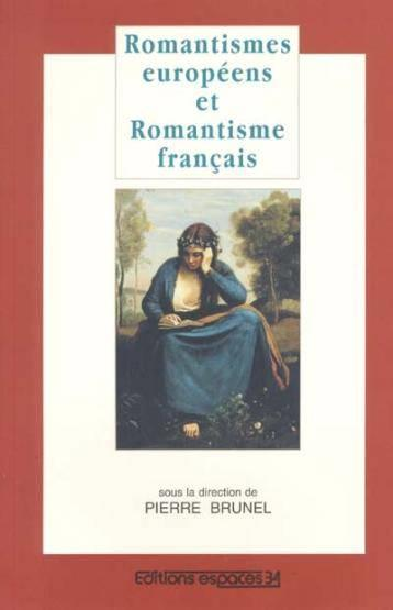 Romantisme Europeens Et Romantisme  - Collectif