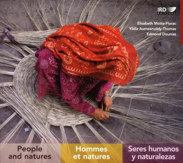 Hommes et natures ; people and natures ; seres humanos y naturalezas  - Collectif